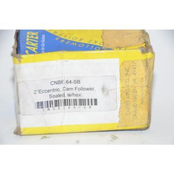 "Carter CNBE-64-SB2""  Standard Hexed Eccentric Sealed Cam Follower"