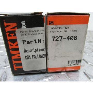 LOT OF 4 NEW TIMKEN PART NO 727-408 CAM FOLLOWER BEARING (A,02)