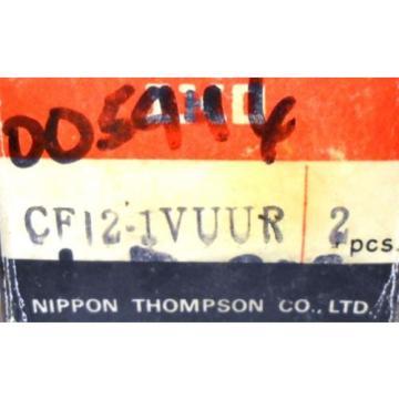 IKO NIPPON THOMPSON CO. CAM FOLLOWER 2 PCS, CF12-1VUUR