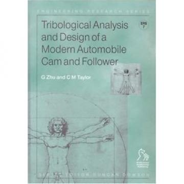 Tribological Analysis and Design of a Modern Automobile Cam and Follower (Engine